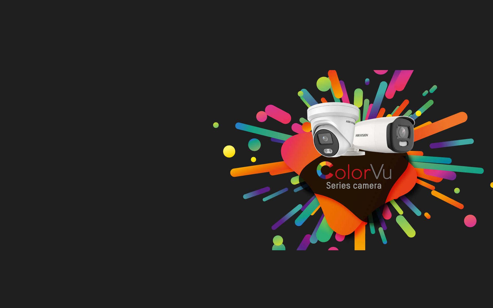 Colorvu Series Camera