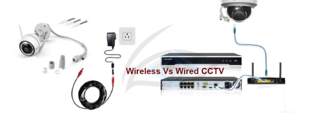 wireless Vs wired cctv